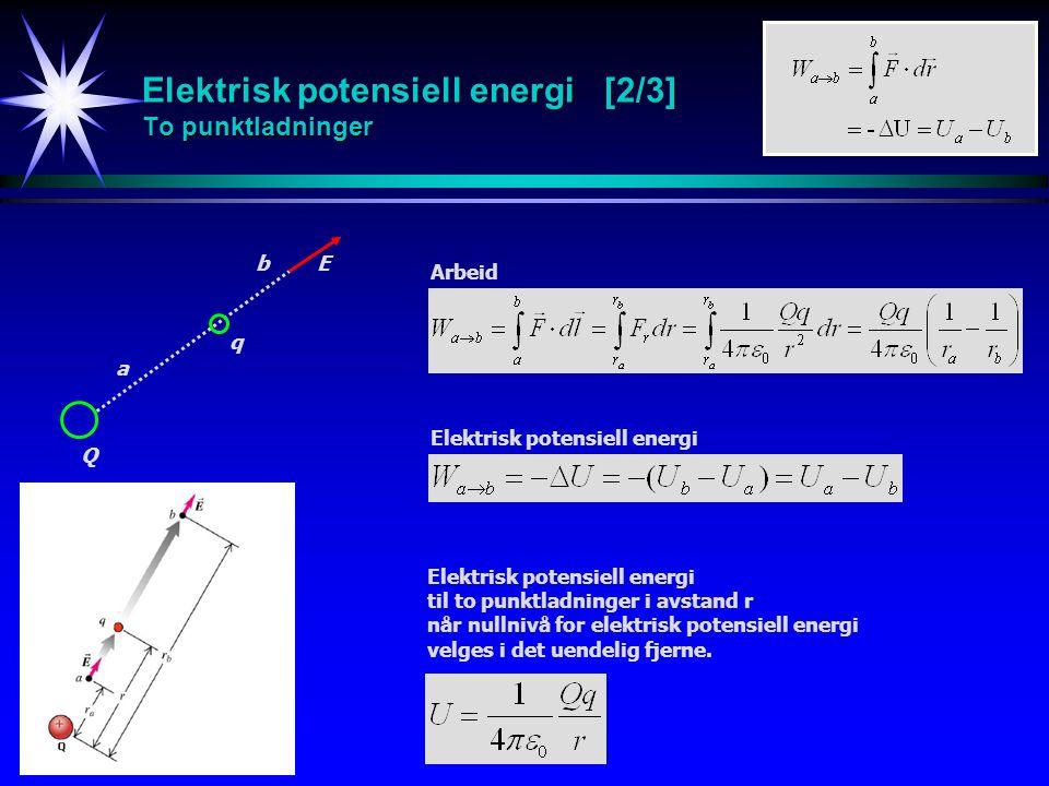 Elektrisk potensiell energi [2/3] To punktladninger